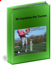 90 Inspels-tips fr�n Touren